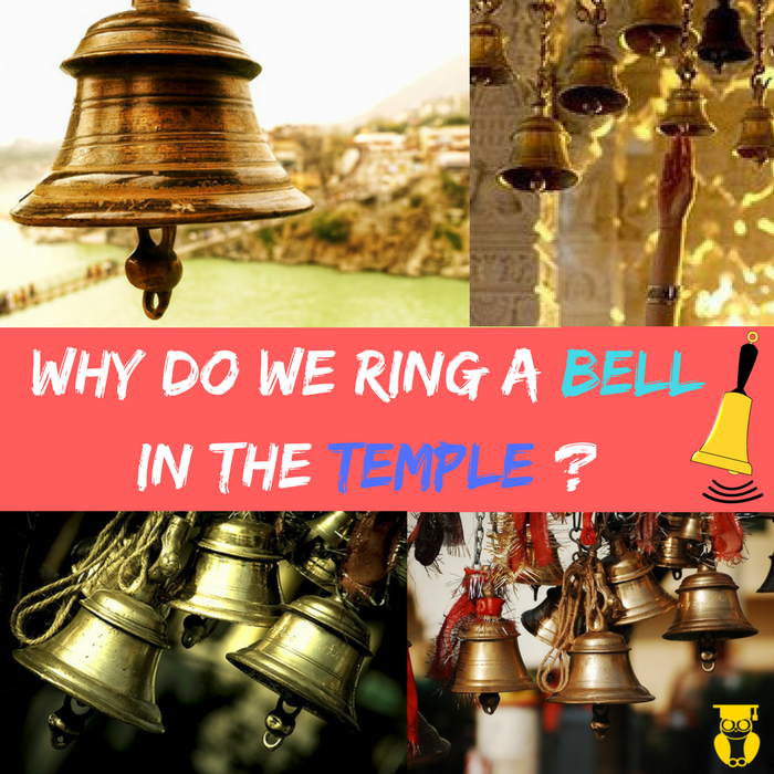 Why Do Hindus Ring Bells